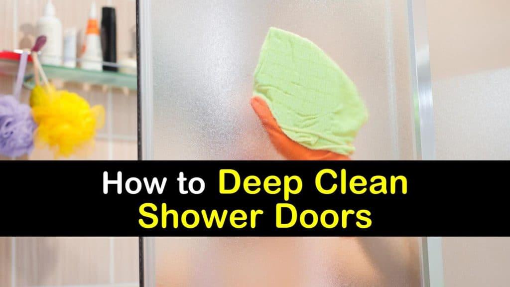 How To Deep Clean Shower Doors
