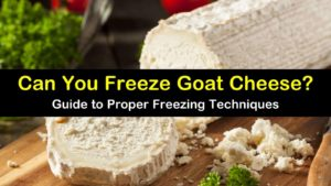 can you freeze goat cheese titleimg1