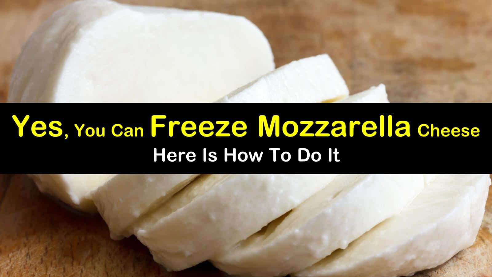 can you freeze mozzarella cheese titleimg1