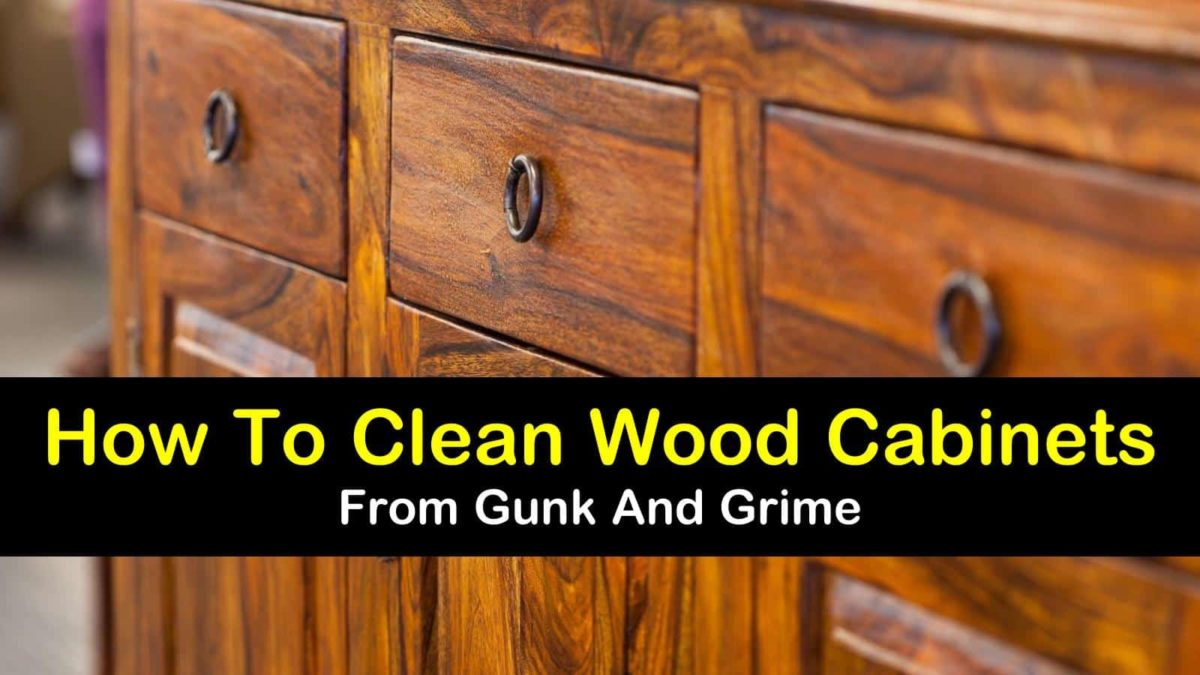 7 Easy Effective Ways To Clean Wood Cabinets