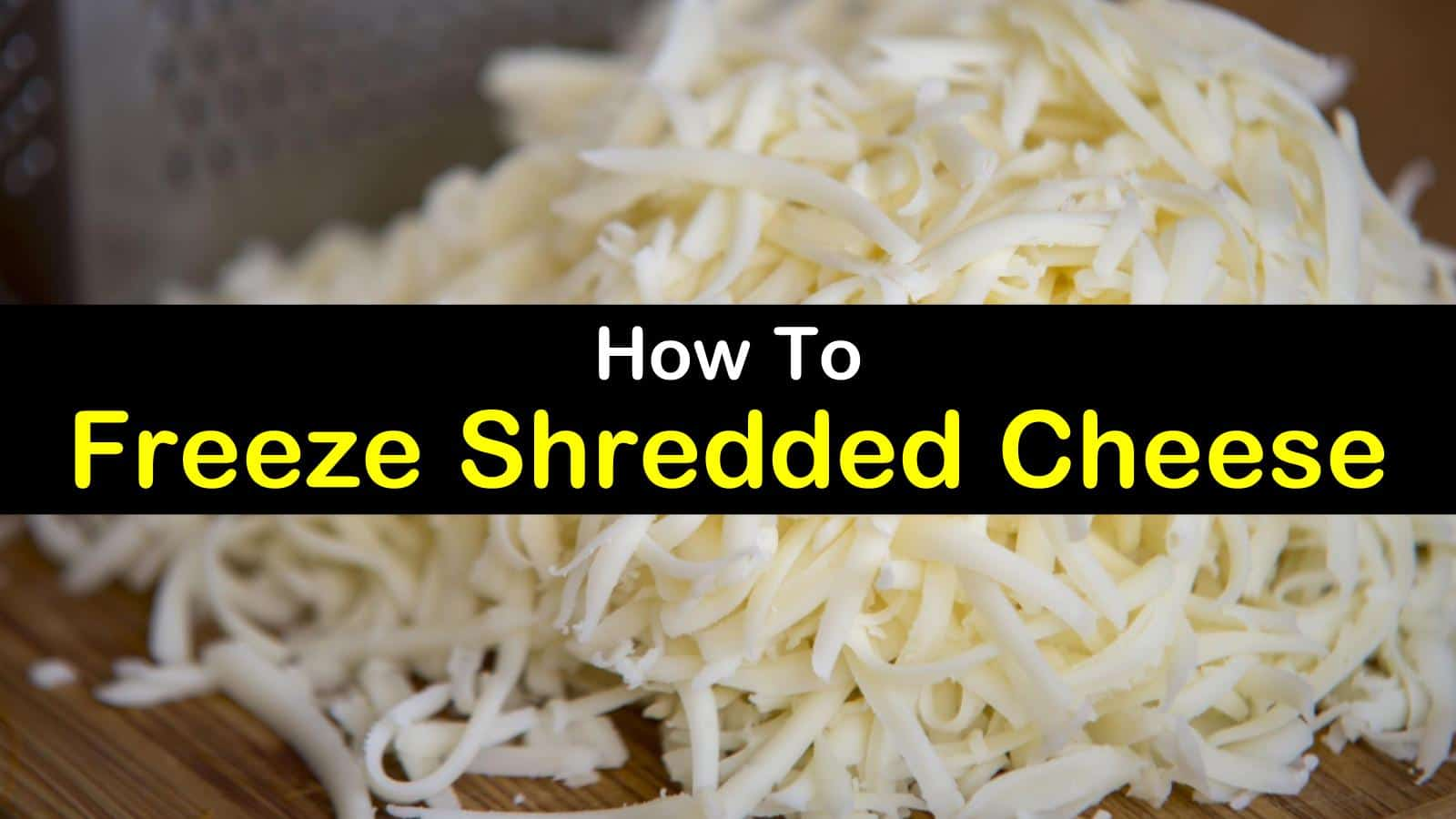 can you freeze shredded cheese titleimg1