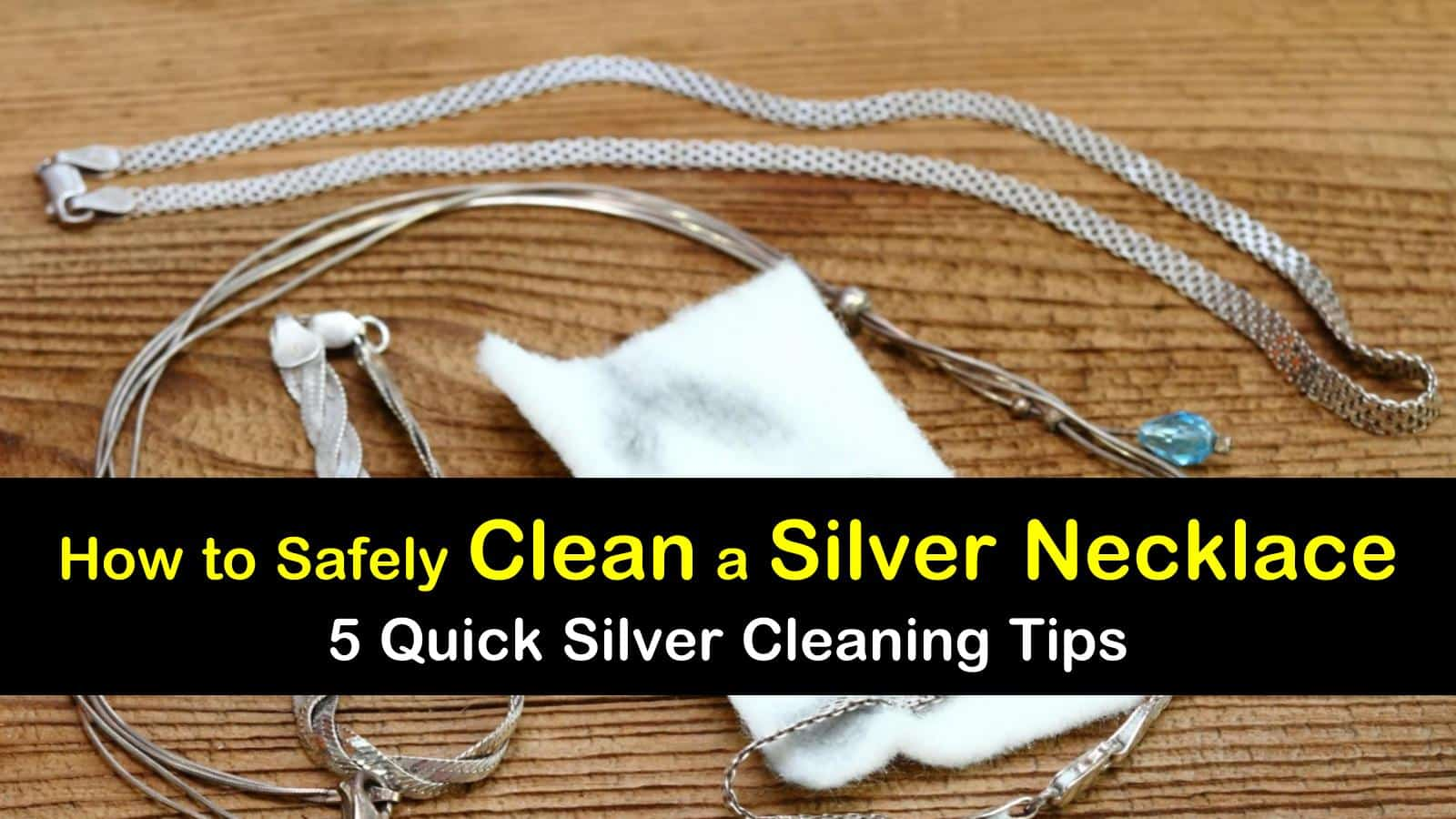 how to clean a silver necklace titleimg1
