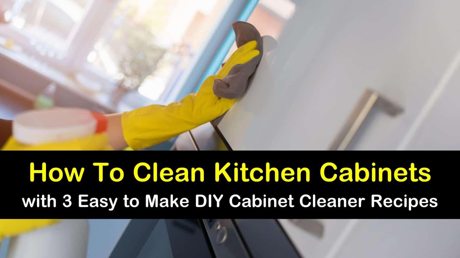 3 Easy Diy Ways To Clean Kitchen Cabinets