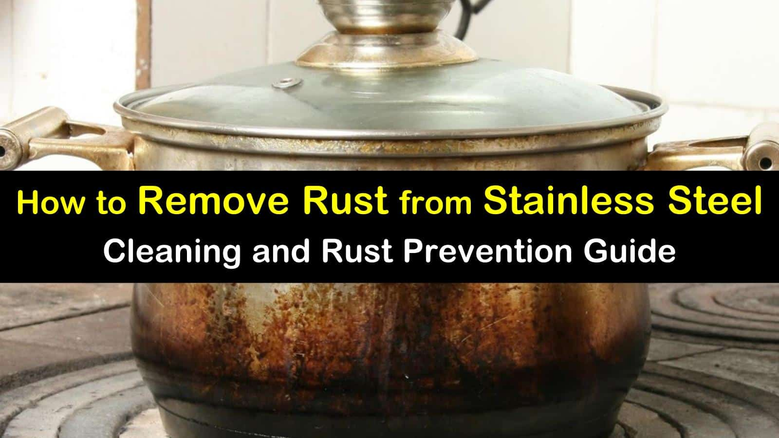 how to remove rust from stainless steel titleimg1