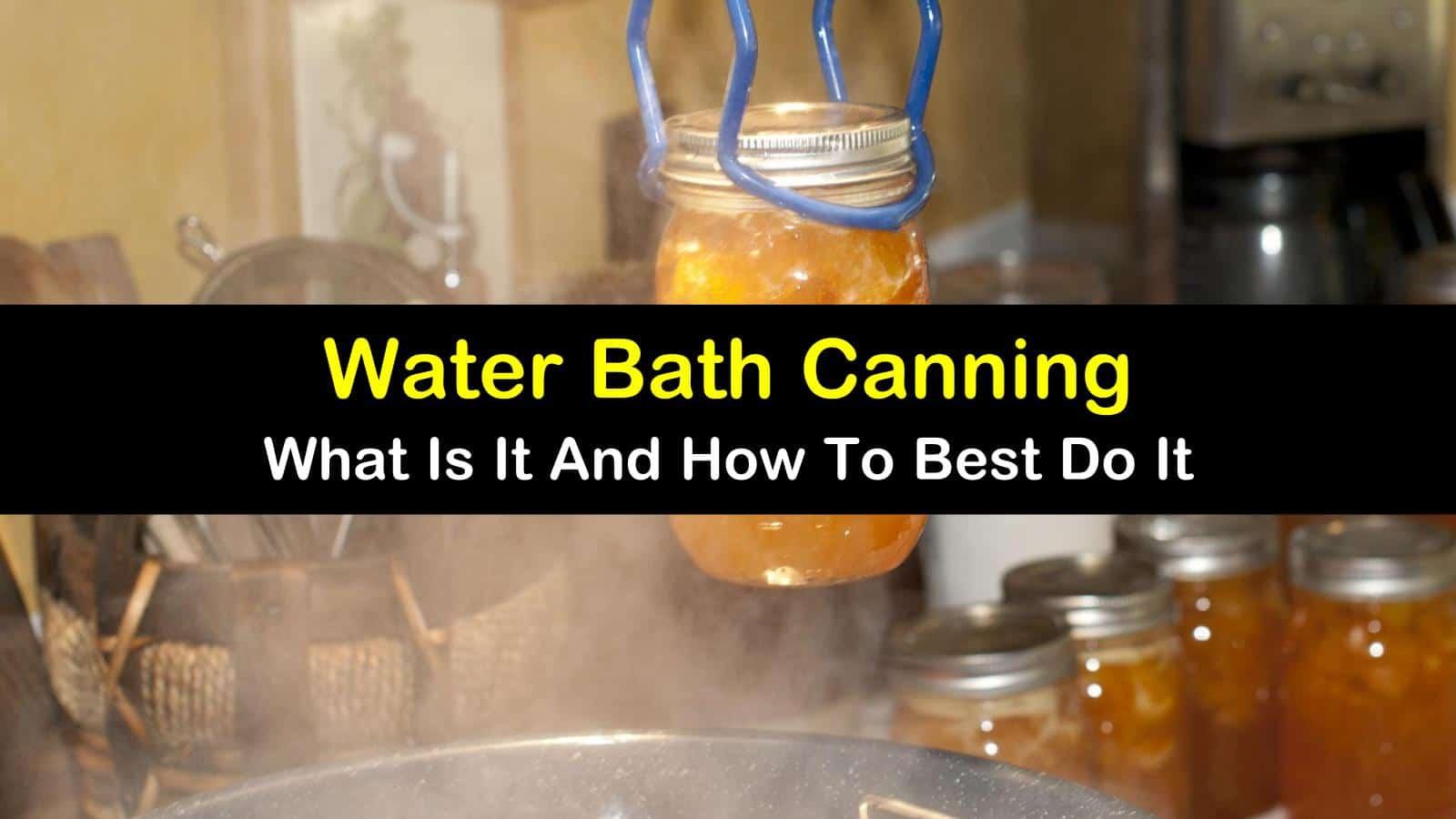 water bath canning titleimg1