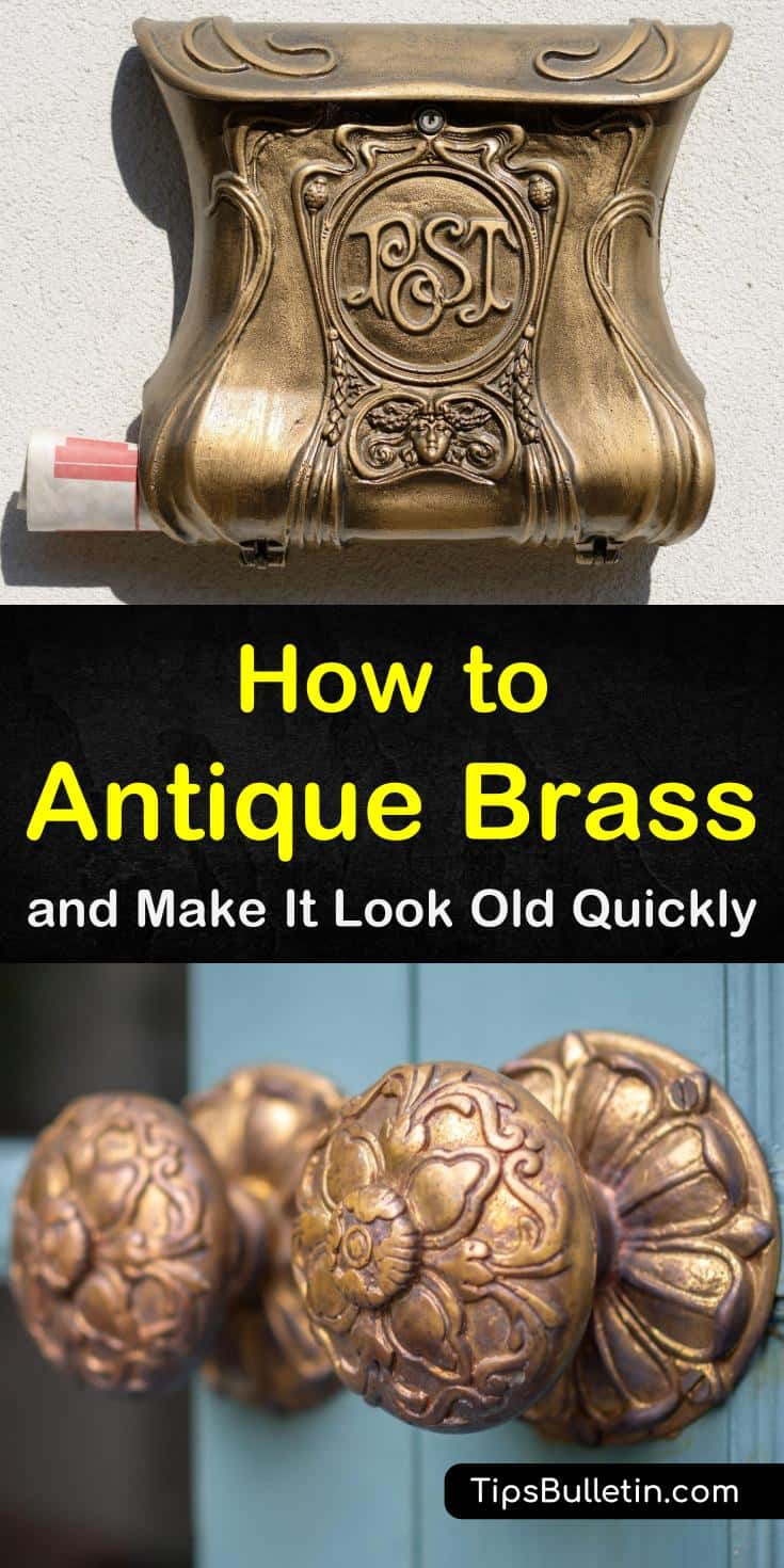 Discover how to antique brass reliably and easily. Our guide shows you how to make your bed frames, door knobs, candlesticks, lights, and other brass decor look old and weathered. Our DIY methods will make your kitchen brass look beautiful. #brass #antiquing