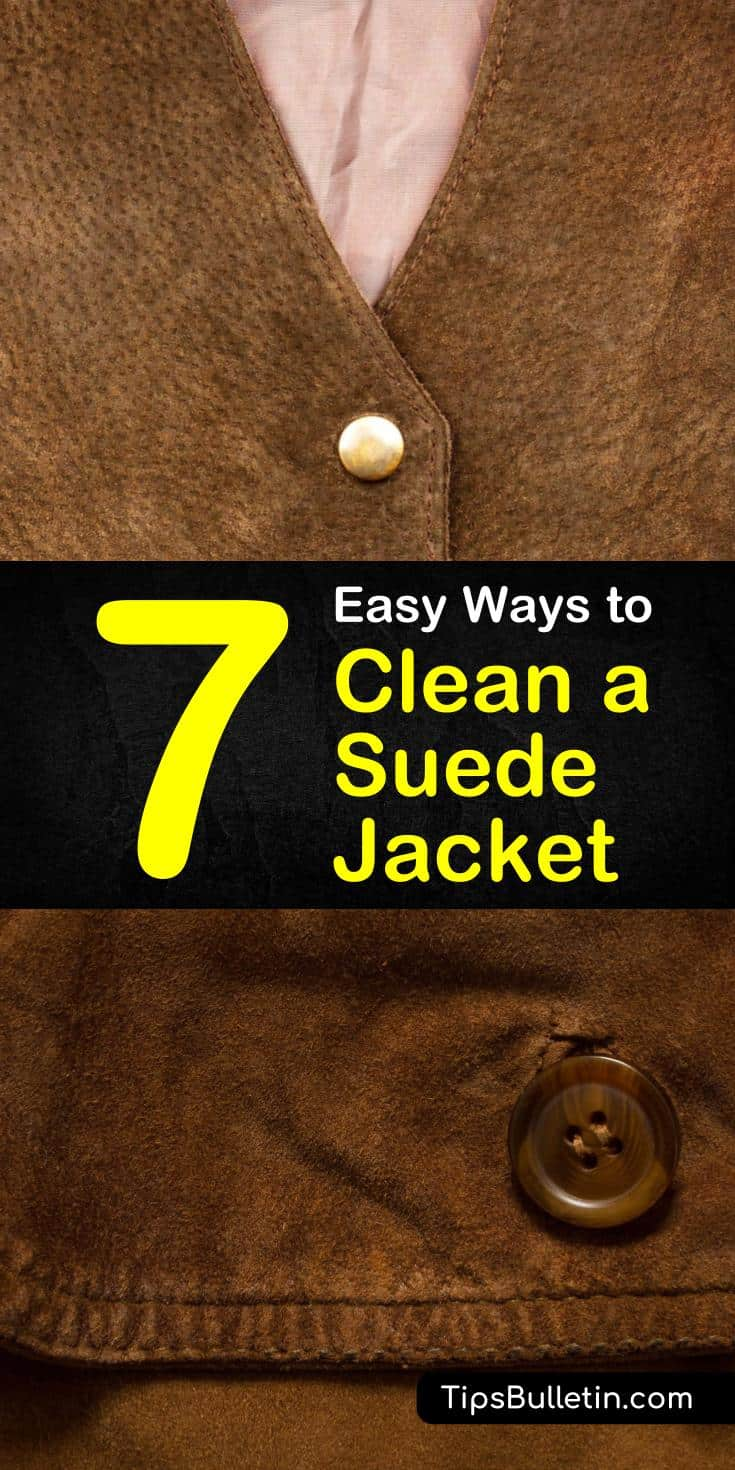 Come learn how to clean a suede jacket using one of our 7 easy to follow methods. From routine cleaning to stain removal, our cleaning methods provide amazing results and will have your suede looking and feeling like new again. #cleansuede #suede #suedestainremoval
