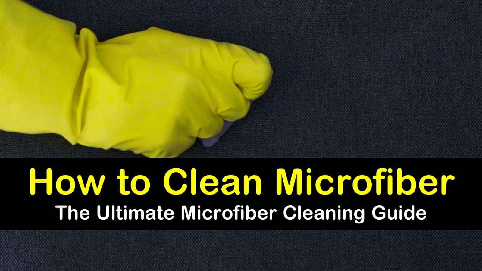 how to clean microfiber titleimg1