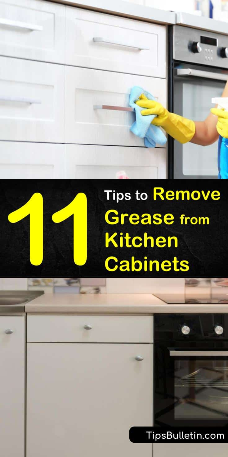 How To Remove Grease From Kitchen Cabinets 11 Clever Tips