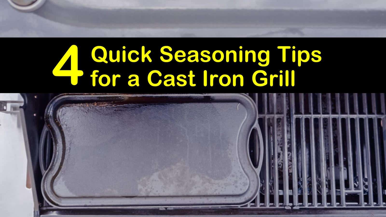 how to season a cast iron grill titleimg1