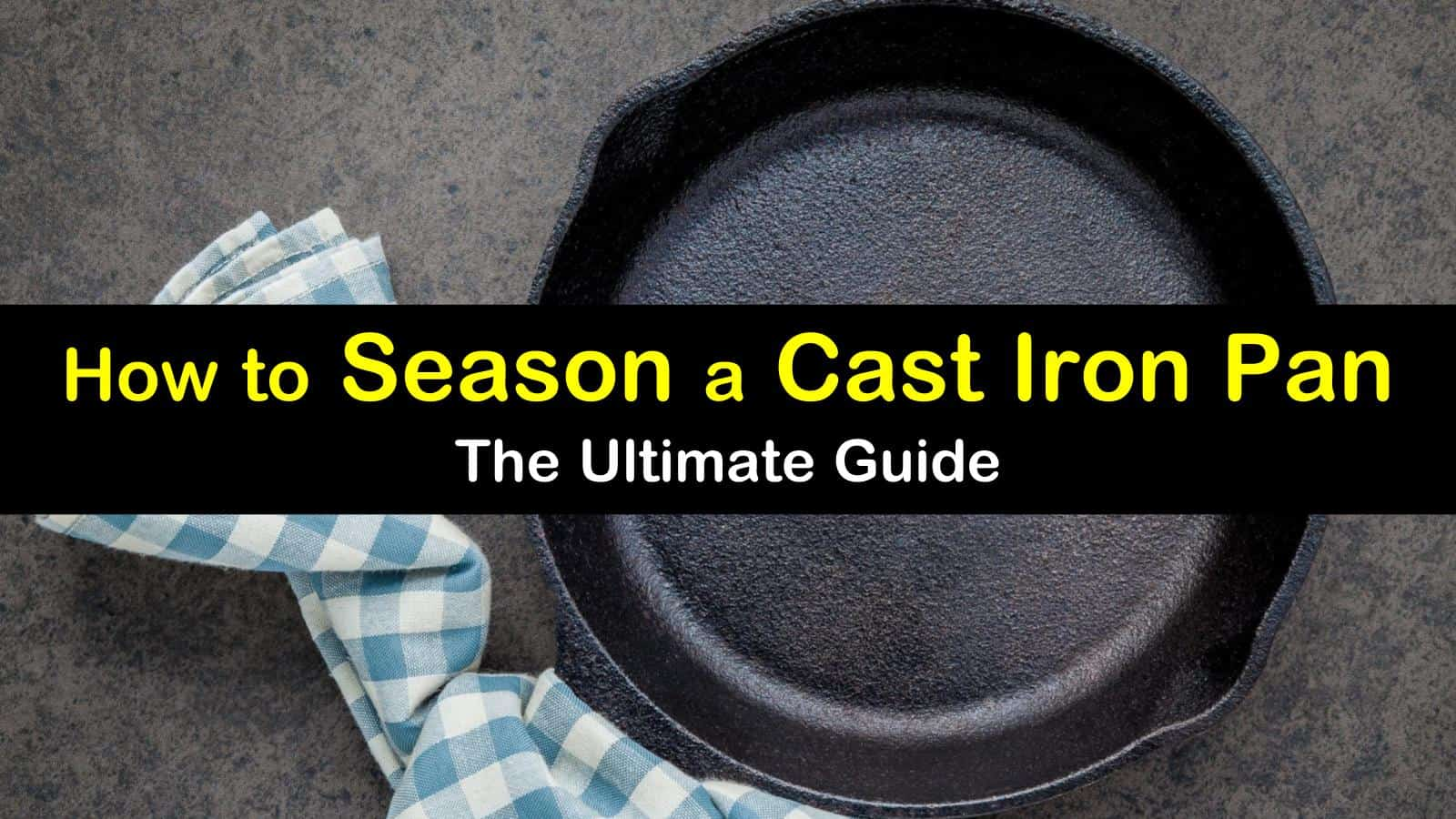 how to season a cast iron pan titleimg1