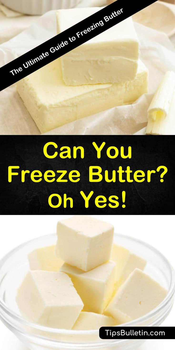 Can you freeze butter? Yes you can, and our guide shows you how to do it. We give you a time-tested process for freezing butter and show you how to thaw and use it when you're ready. Your meals will never be the same again. #freezebutter #baking #recipe
