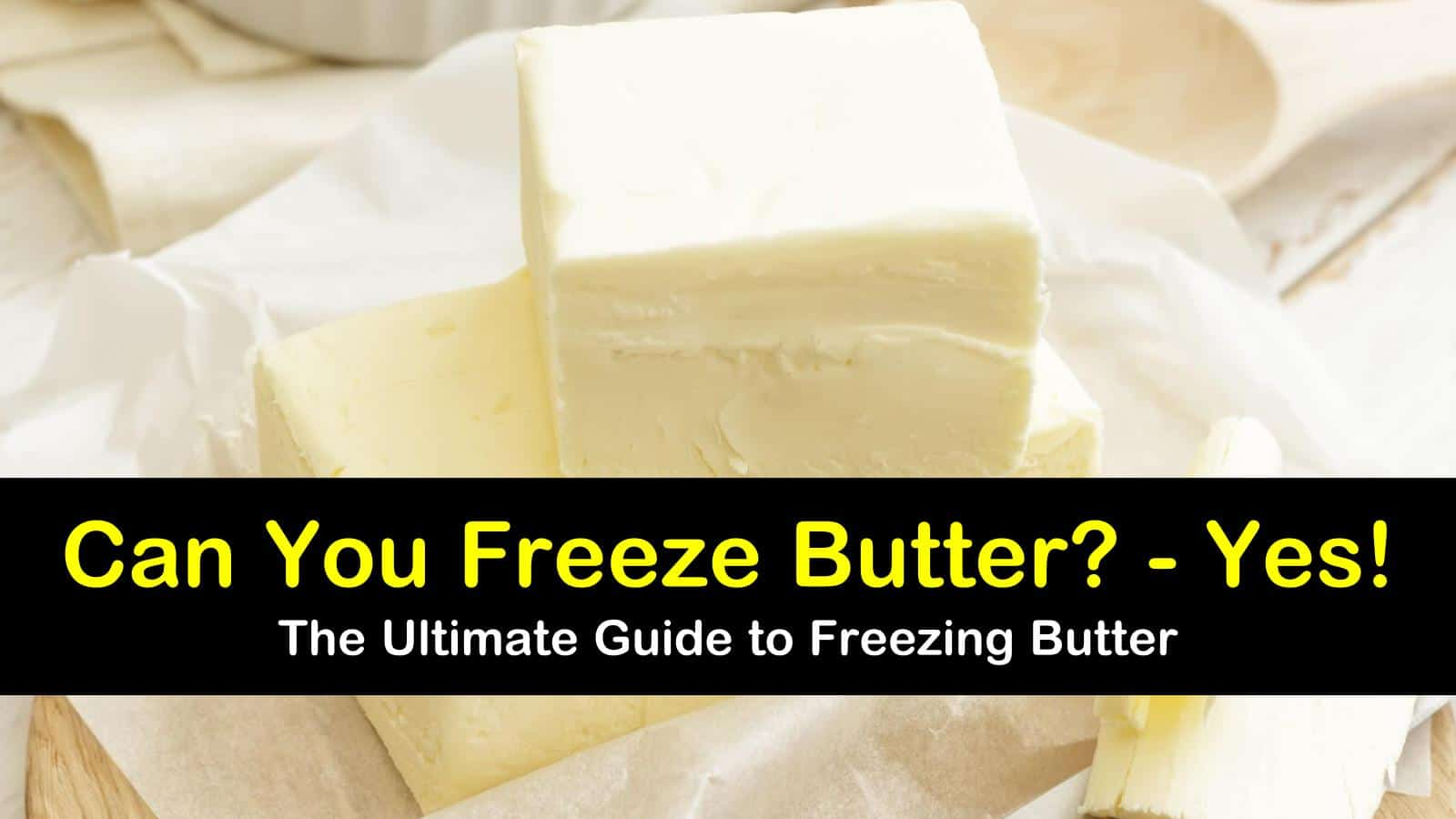 can you freeze butter titleimg1
