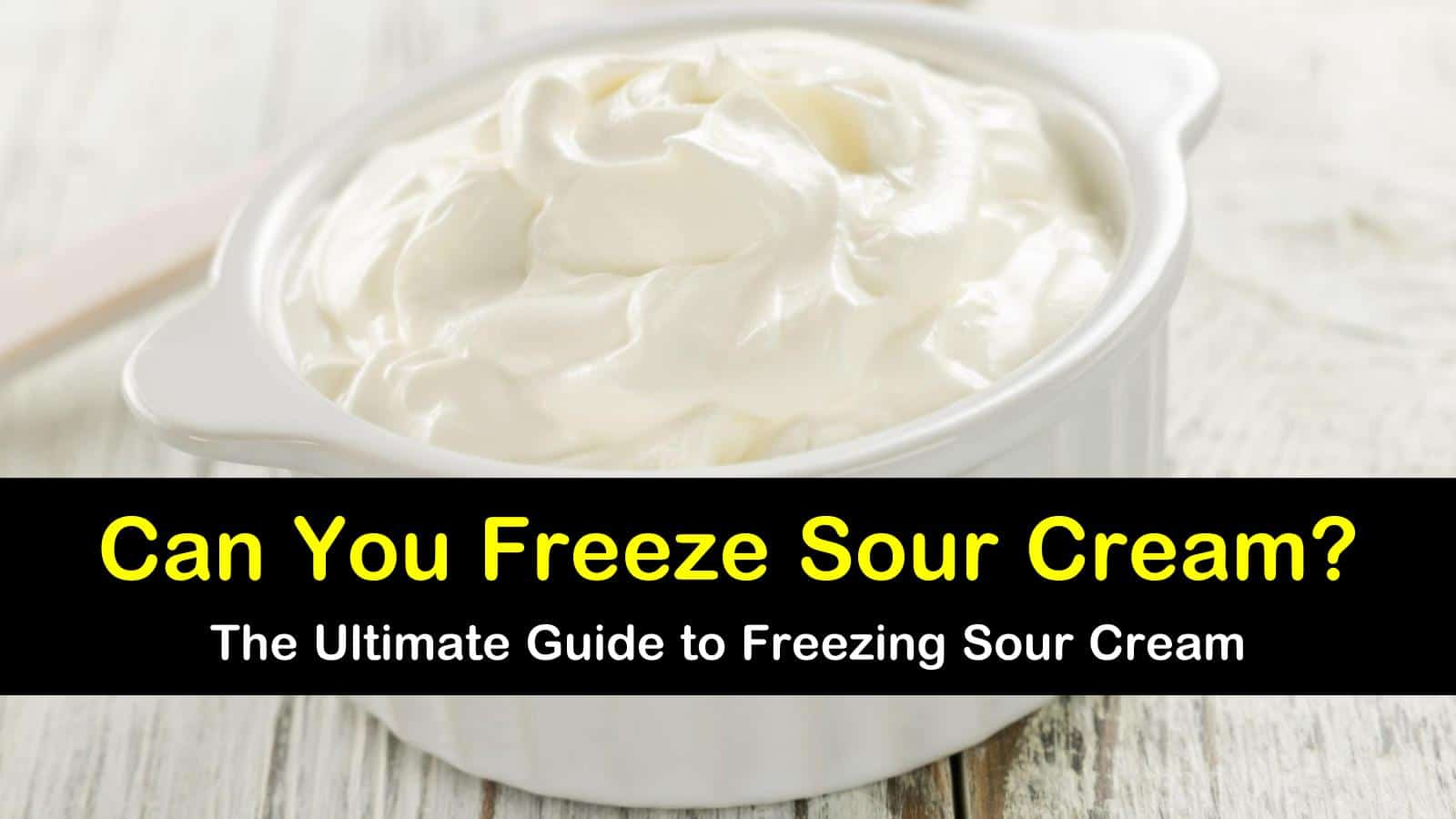 can you freeze sour cream titleimg1