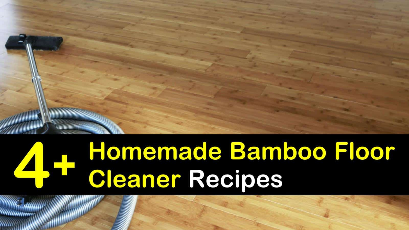 4+ Easy-to-Make Bamboo Floor Cleaner