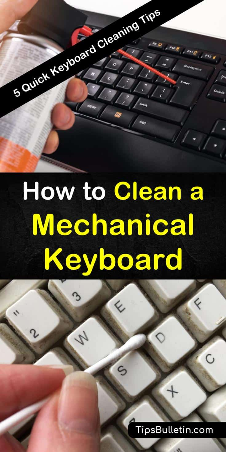 Here are some DIY life hacks on how to clean a mechanical keyboard with homemade cleaning products. Learn the best ways to remove grime and loosen sticky keys on the desktop, laptop, and other high tech equipment. #keyboardcleaning #mechanicalkeyboard #cleankeyboard