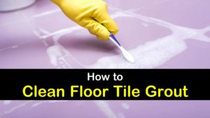 how to clean floor tile grout titleimg1