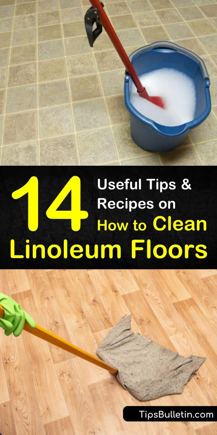 14 Useful Tips And Recipes On How To Clean Linoleum Floors