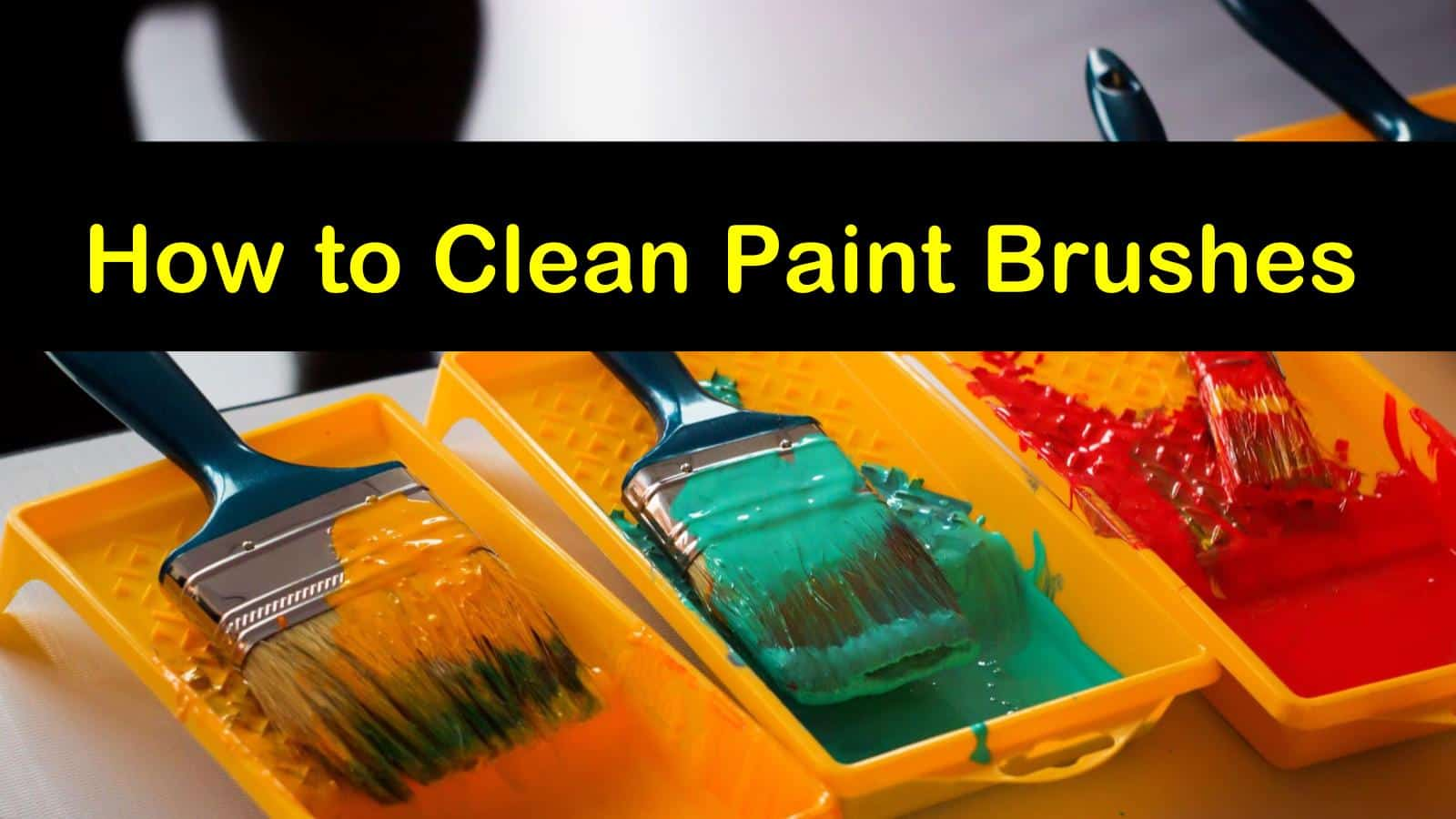 how to clean paint brushes titleimg1