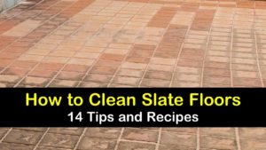 how to clean slate floors titleimg1