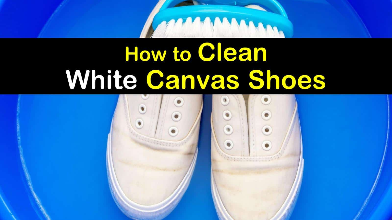 how to clean white canvas shoes titleimg1