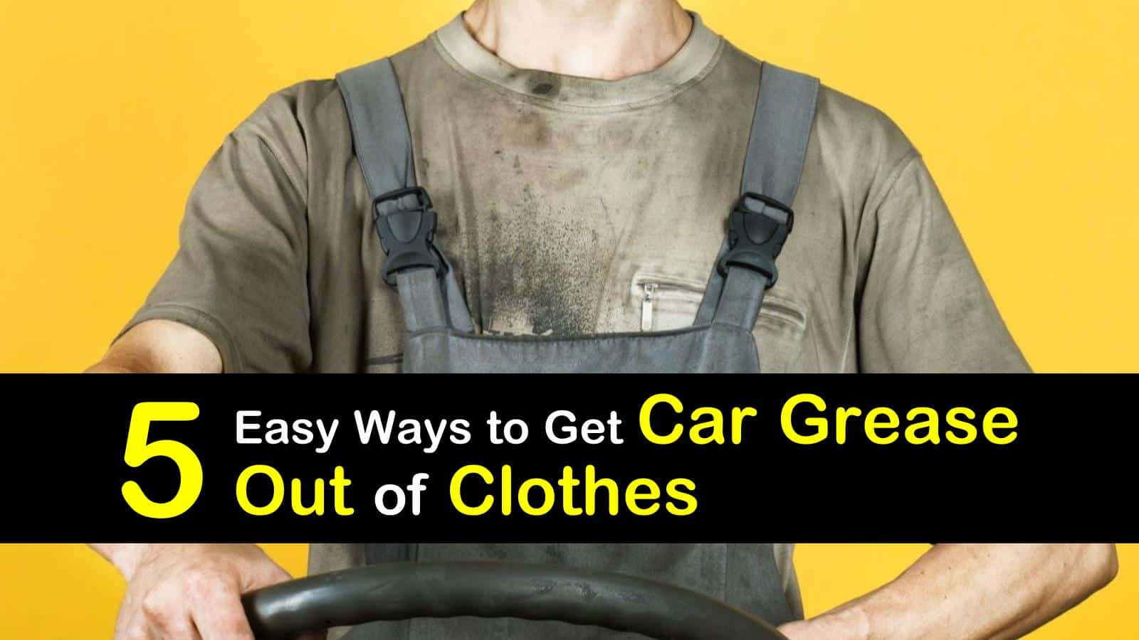 how to get car grease out of clothes titleimg1
