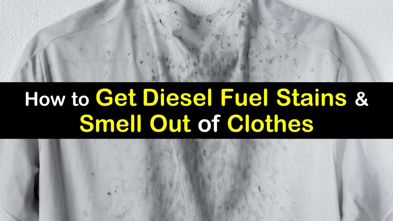 how to get diesel fuel out of clothes titleimg1
