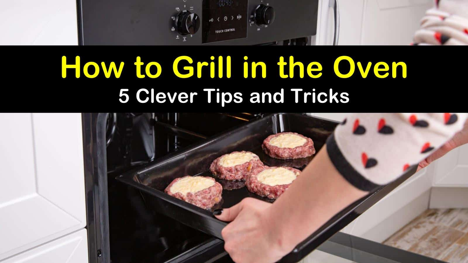 how to grill in the oven titleimg1