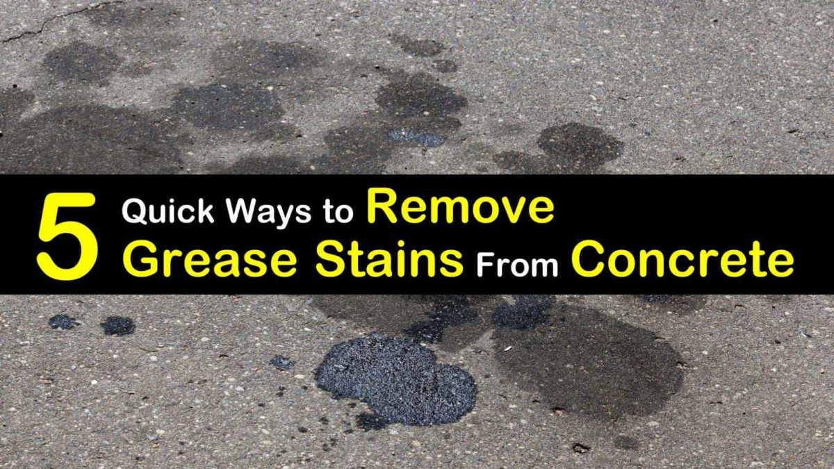 Remove Grease Stains From Concrete