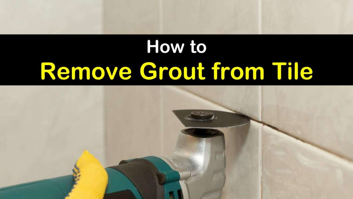 7+ Crafty Ways to Remove Grout from Tile