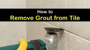 how to remove grout from tile titleimg1