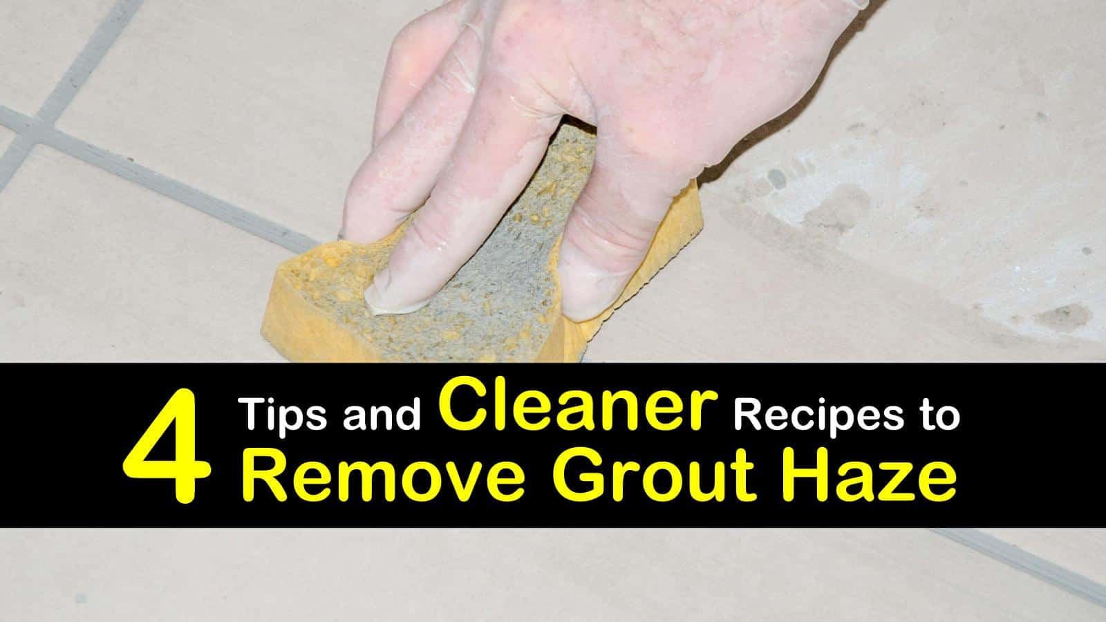 how to remove grout haze titleimg1
