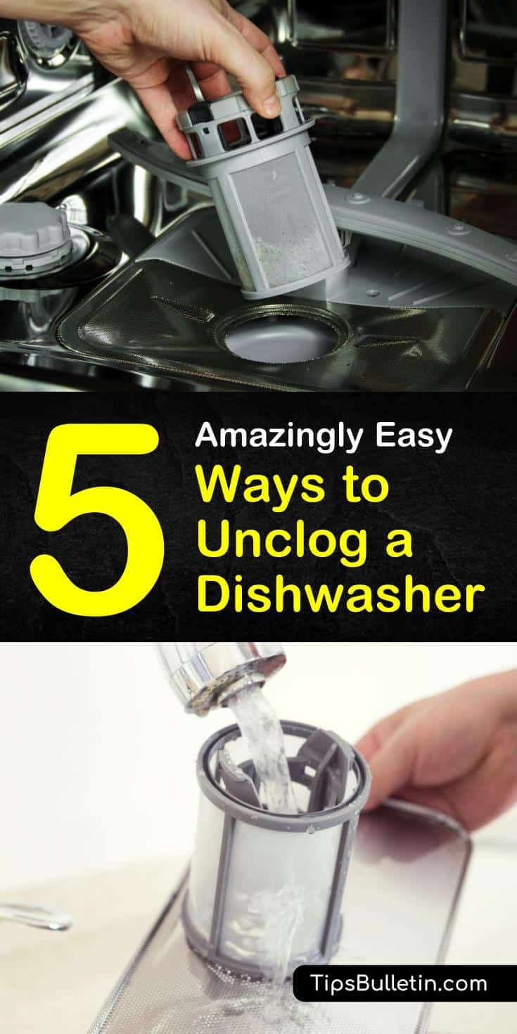 unclog dishwasher | 5 Amazingly Easy Ways to Unclog a Dishwasher