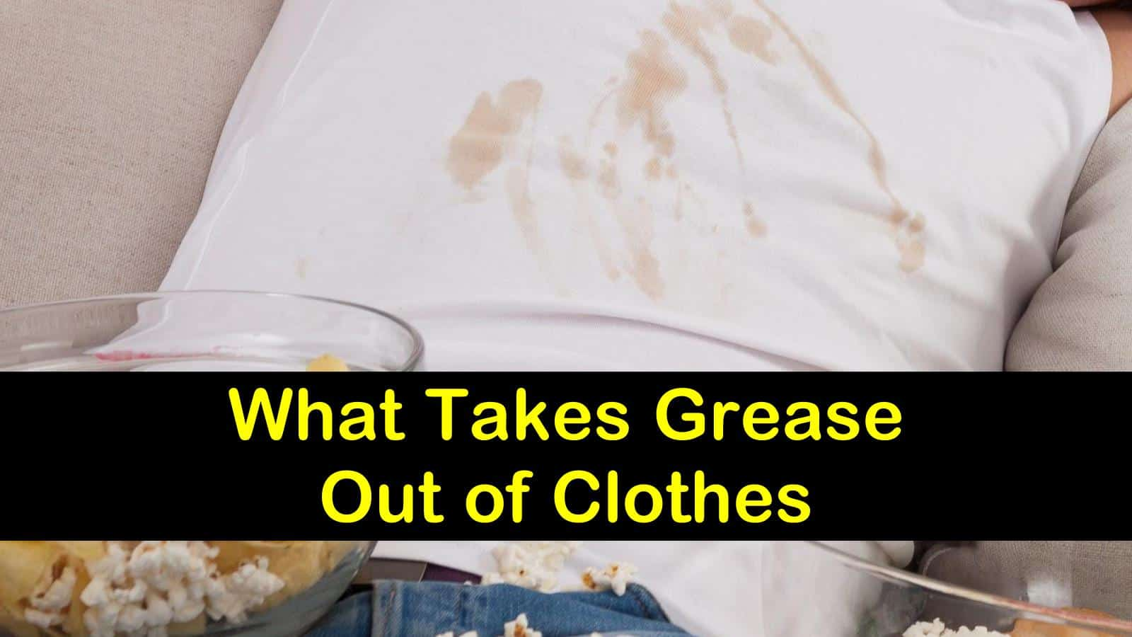 what takes grease out of clothes titleimg1