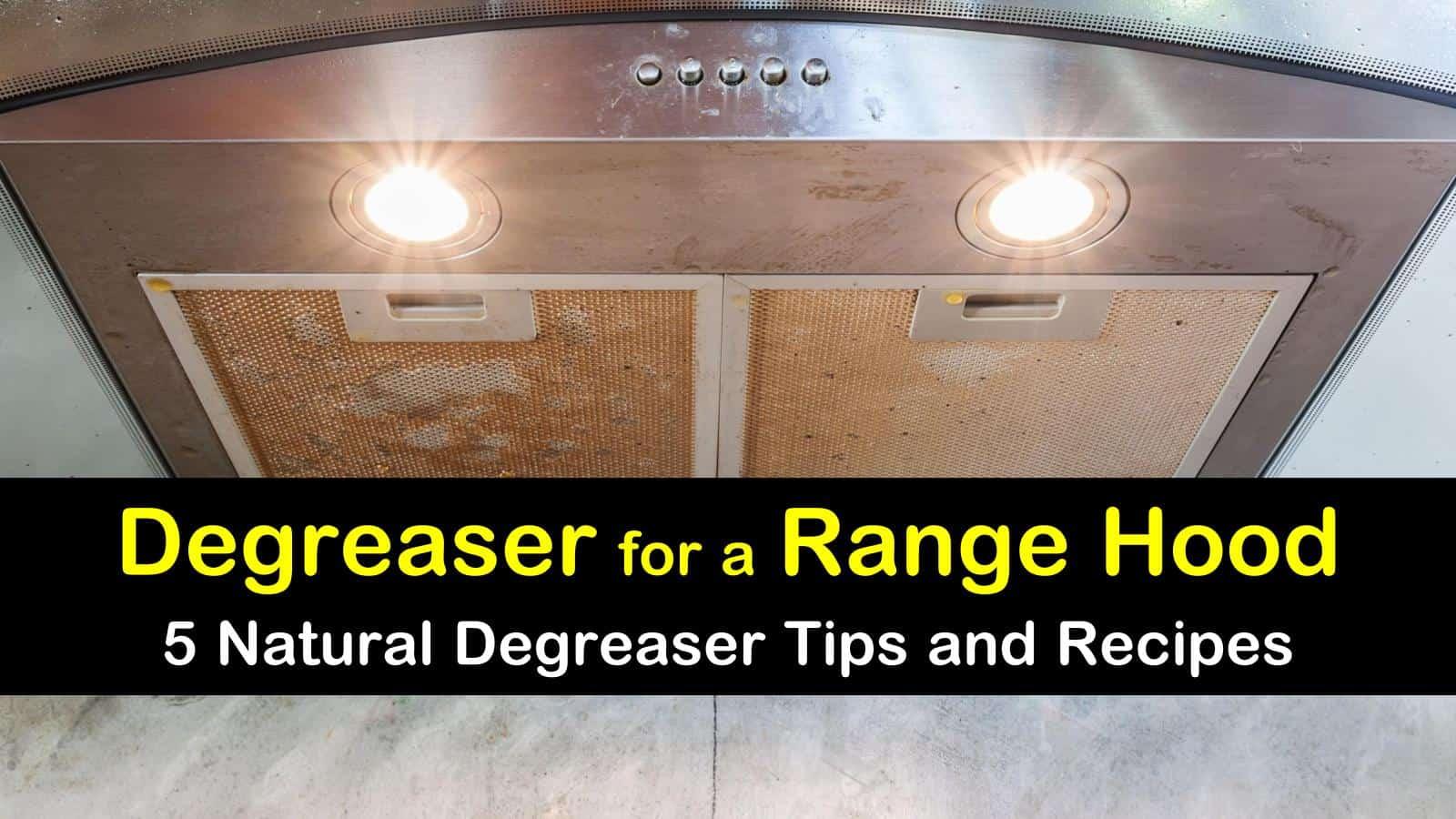 degreaser for a range hood titleimg1