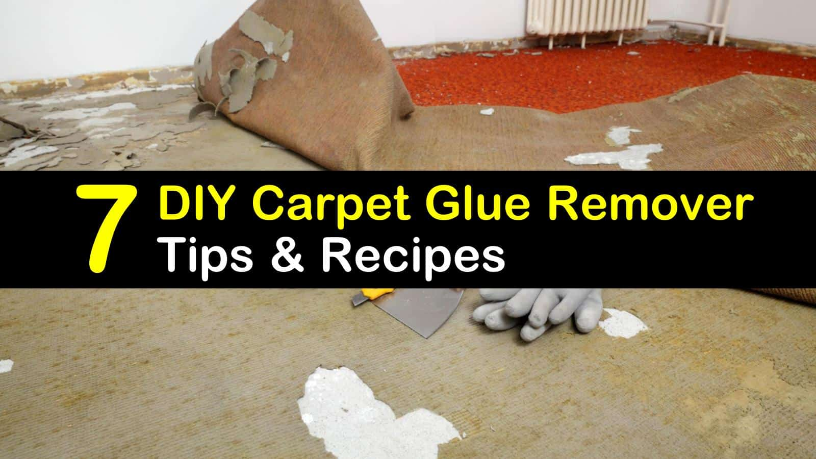 diy carpet glue remover titleimg1