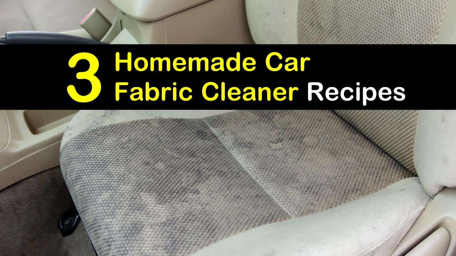 3 Diy Car Fabric Cleaner Recipes