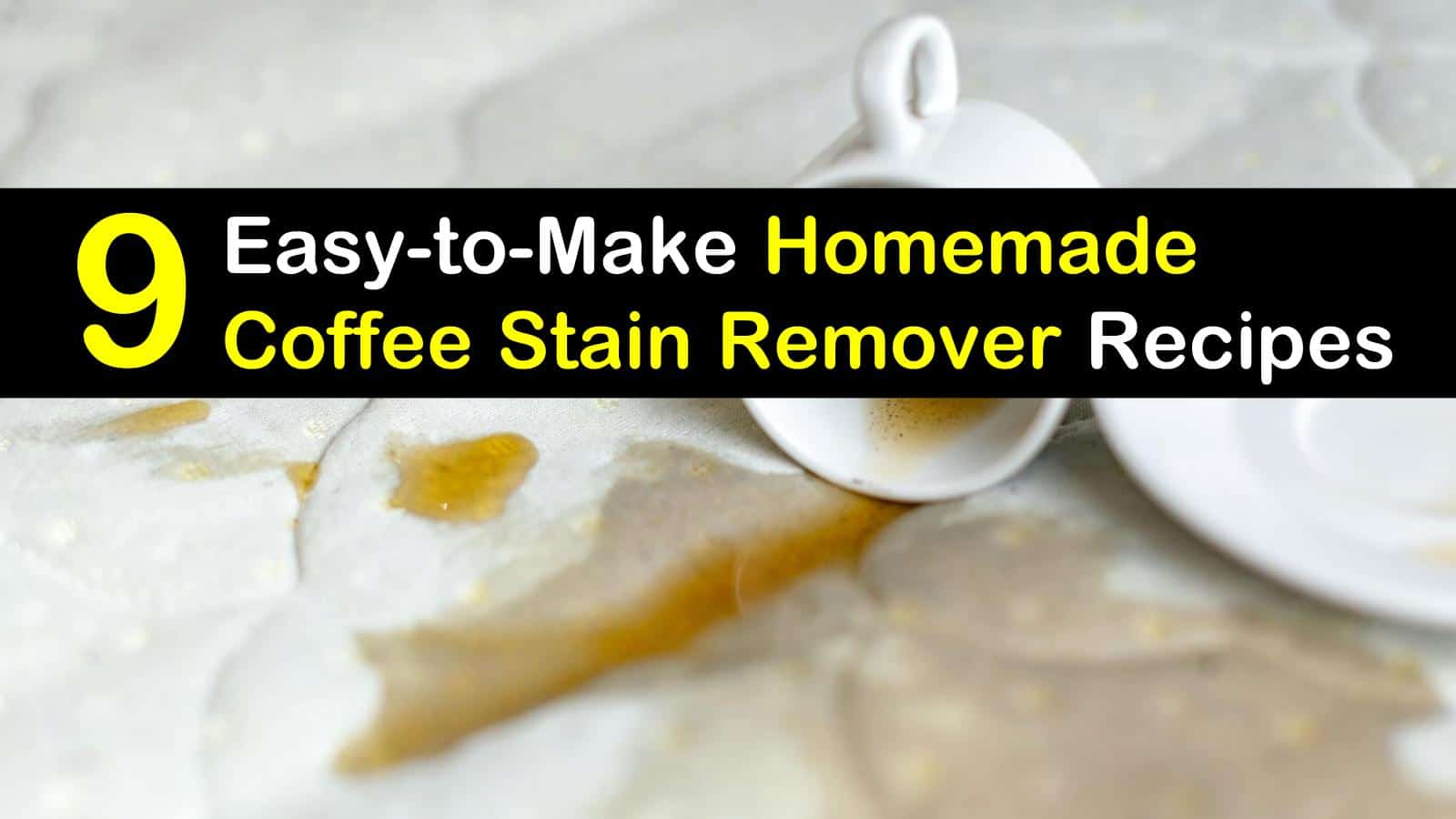 homemade coffee stain remover titleimg1