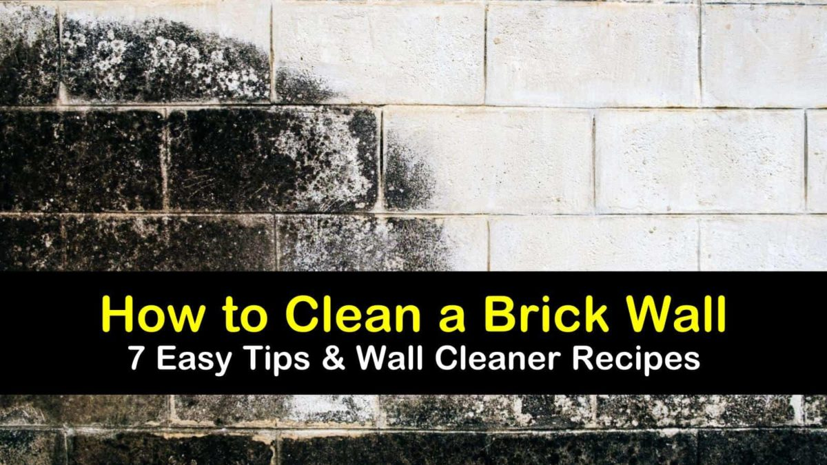 7 Simple Ways To Clean A Brick Wall