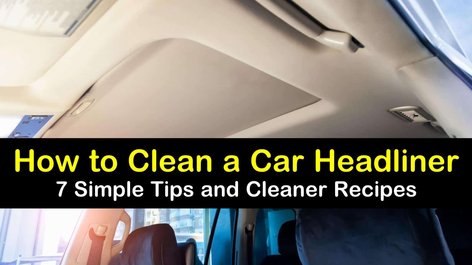 how to clean a car headliner titleimg1