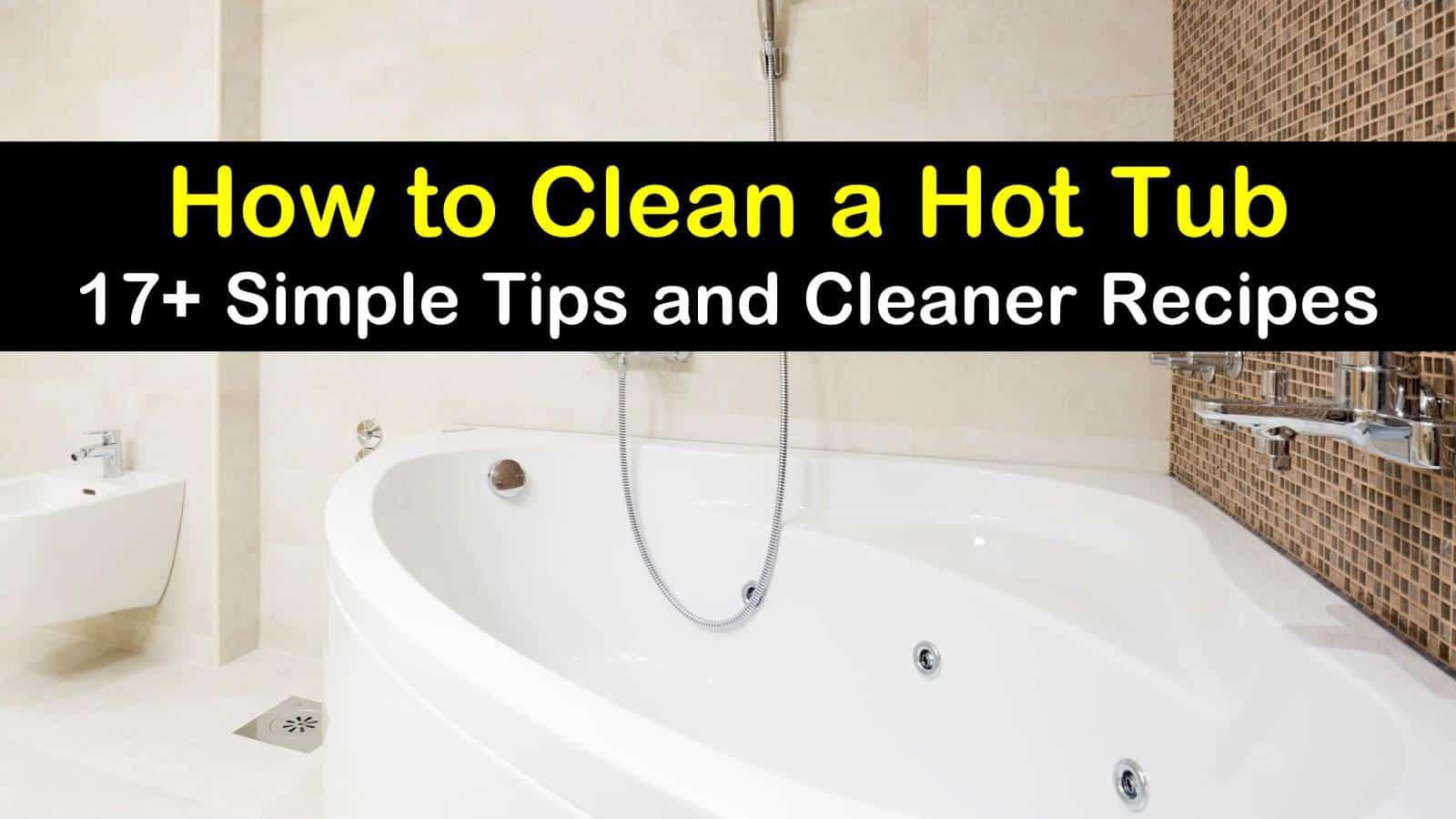how to clean a hot tub titleimg1