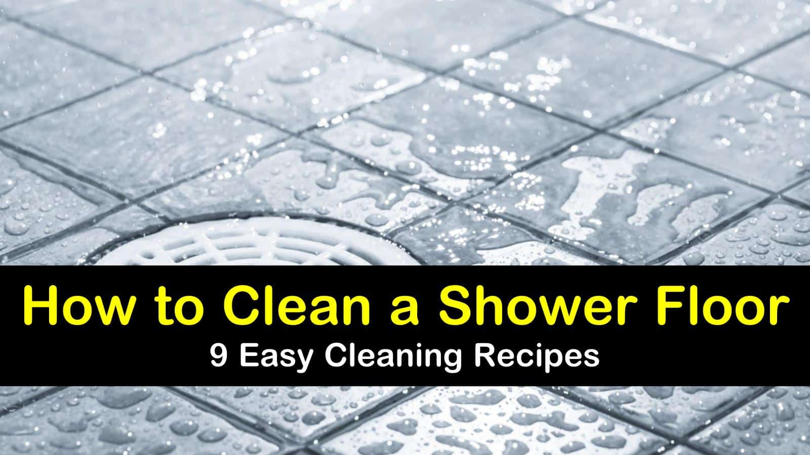 how to clean a shower floor titleimg1