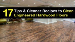 how to clean engineered hardwood floors titleimg1