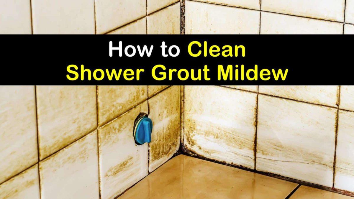 4 Brilliant Ways To Clean Shower Grout Mildew