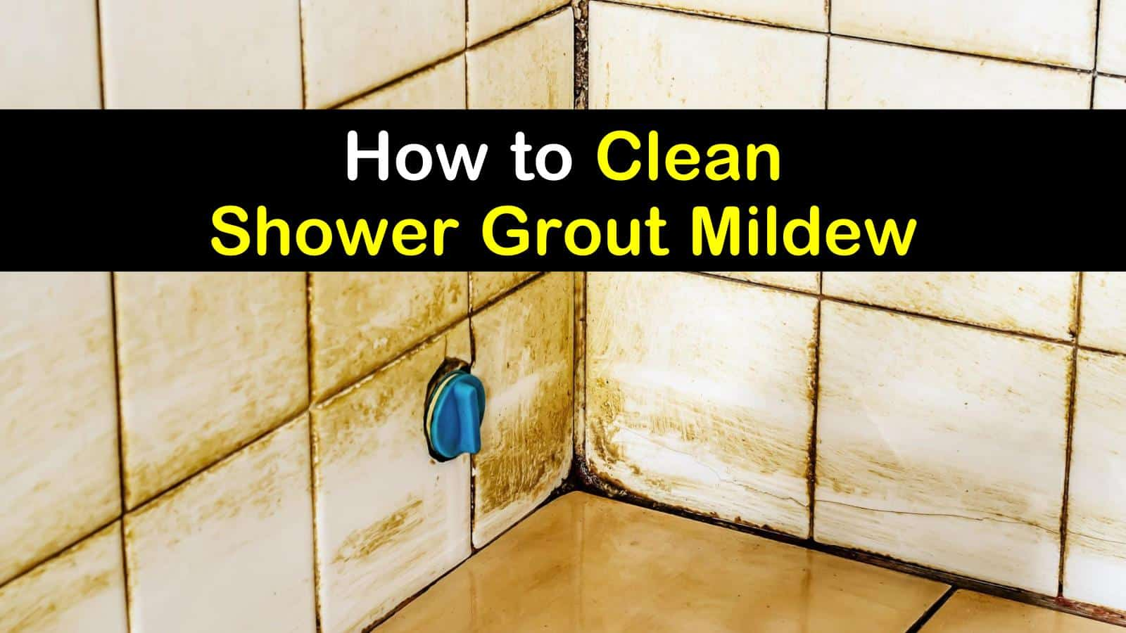 how to clean shower grout mildew titleimg1