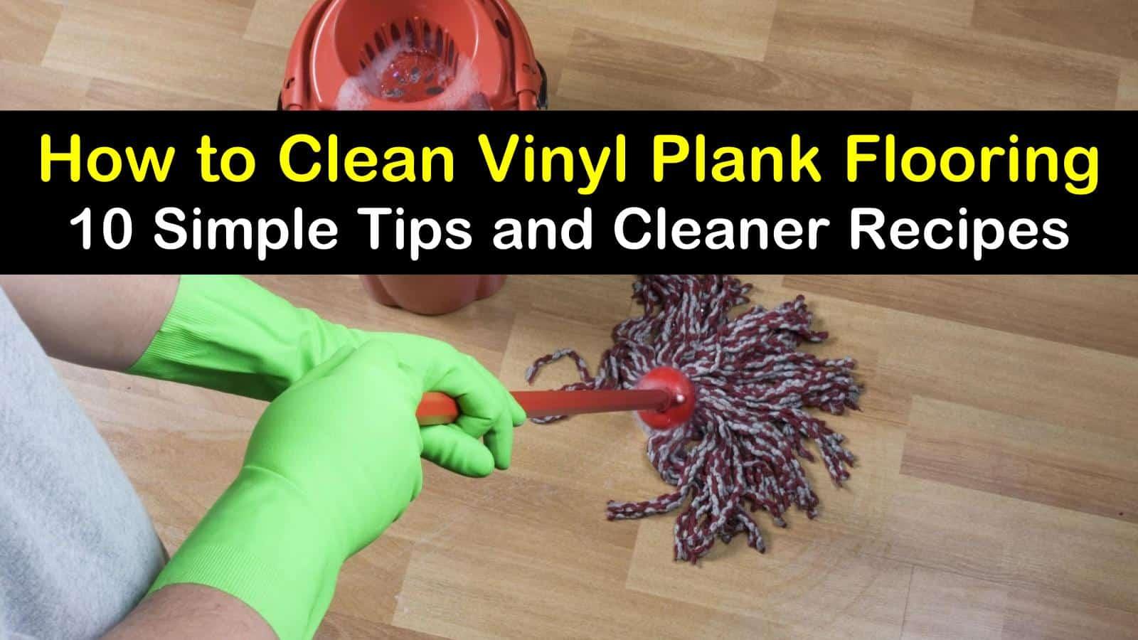 Clean Vinyl Plank Flooring