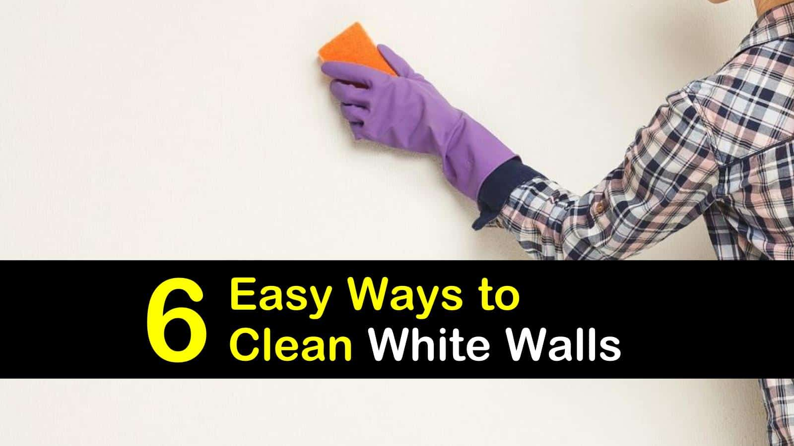 how to clean white walls titleimg1