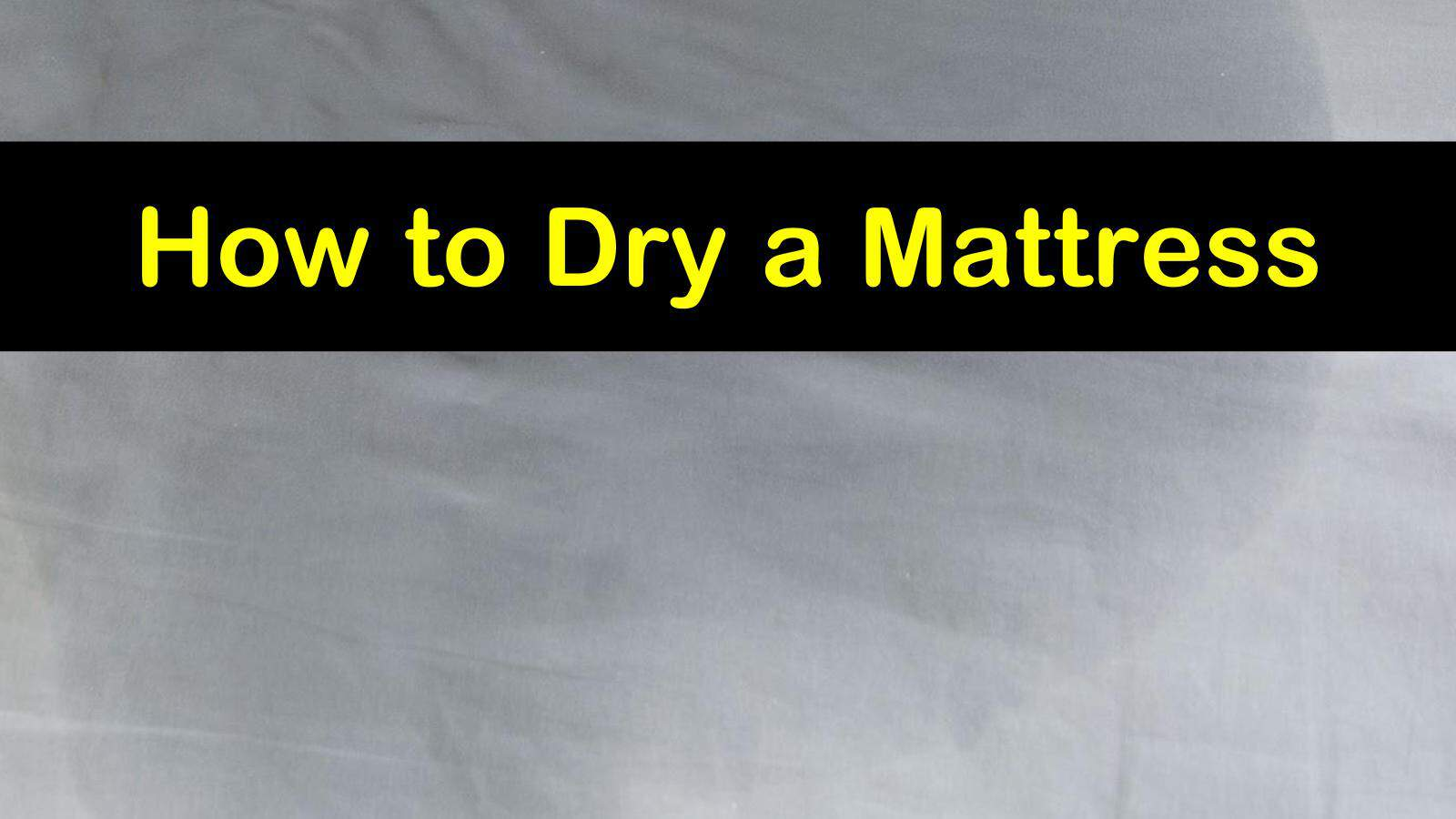 how to dry a mattress titleimg1
