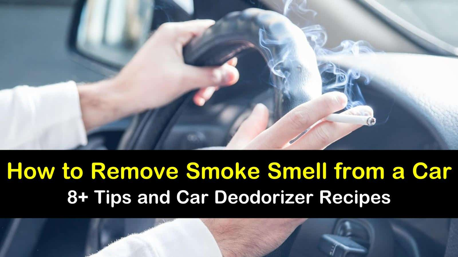 how to remove smoke smell from a car titleimg1