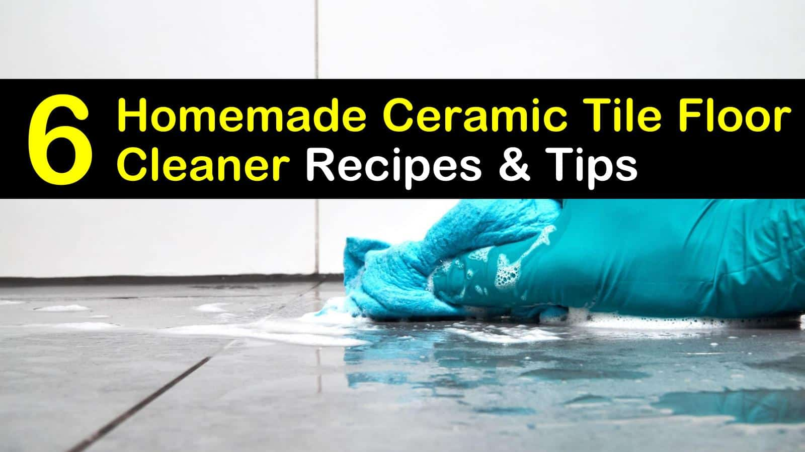 homemade ceramic tile floor cleaner titleimg1